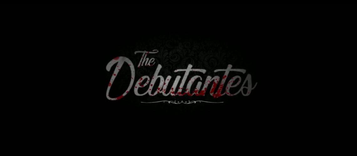 The Debutantes – Trailer