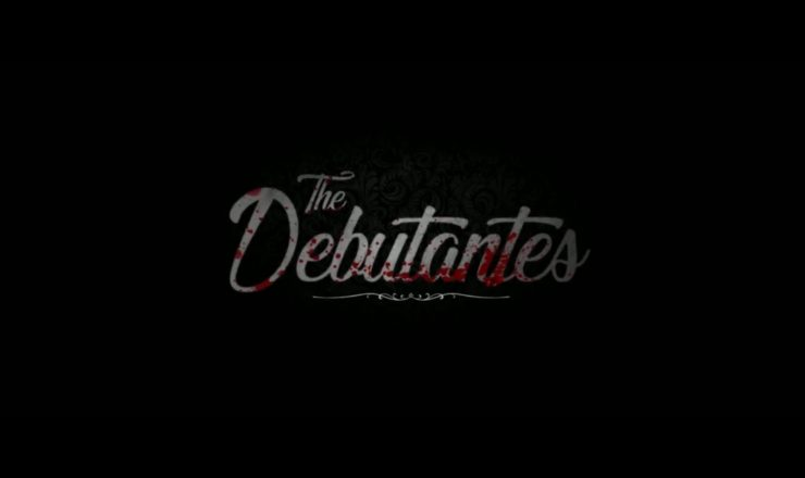 The Debutantes – Trailer