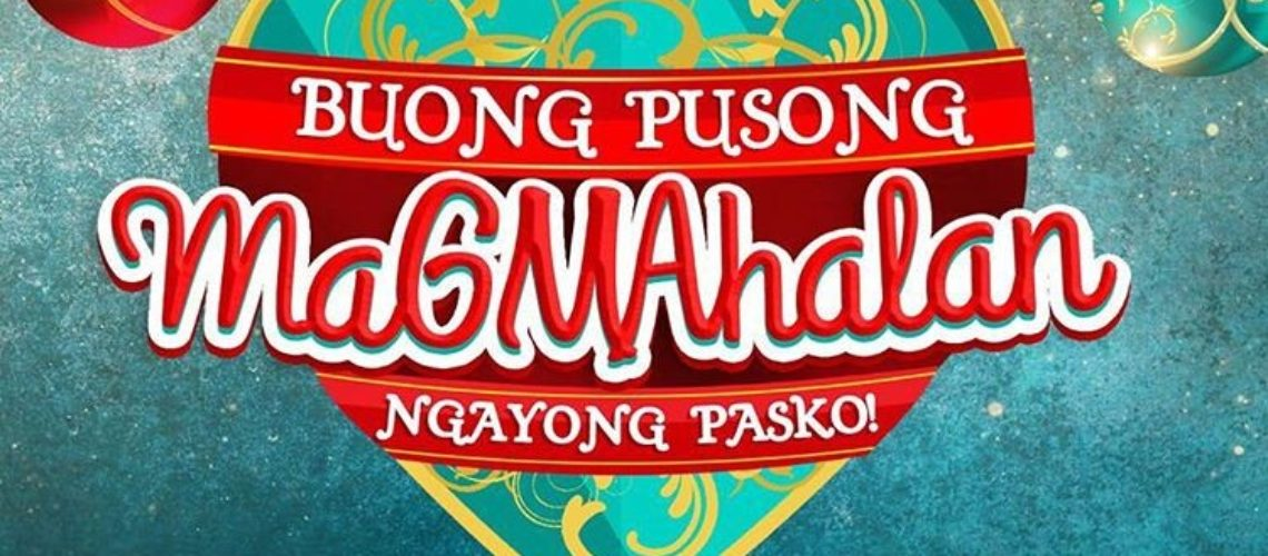 Buong Pusong MaGMAhalan Ngayong Pasko – The GMA Christmas Station ID 2017