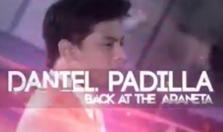 Daniel Padilla, Back at the Araneta