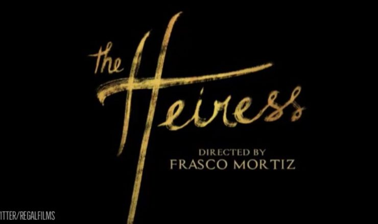 The Heiress – Final Teaser