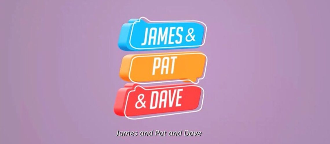 James and Pat and Dave – Official Trailer